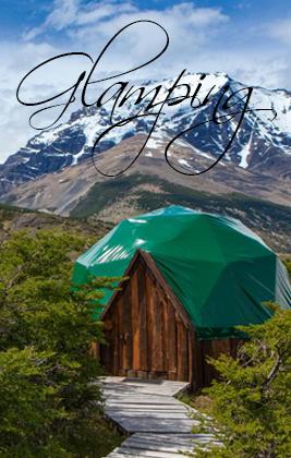 🏅 ¿Qué es el Glamping? Los Mejores Lugares de la Argentina 2020