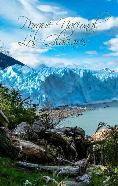 ▷ Información sobre el Parque Nacional Los Glaciares ⭐ POR QUE ES TAN...